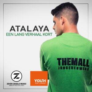 Atalaya - Een Lang Verhaal Kort